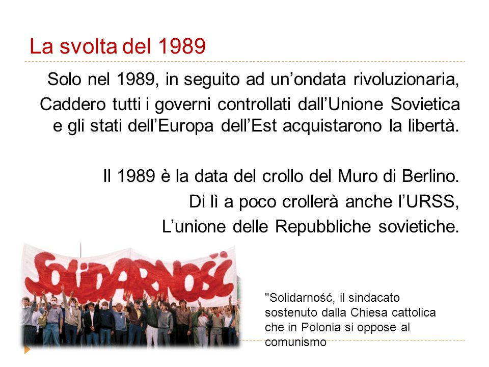 La svolta del 1989