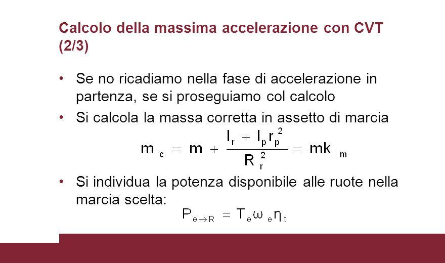 Calcolo della massima accelerazione con CVT (2/3)