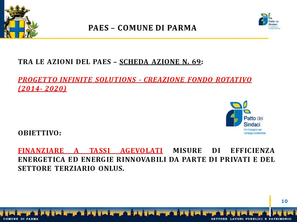 PAES – Comune di Parma Tra le azioni del paes – scheda azione n. 69: