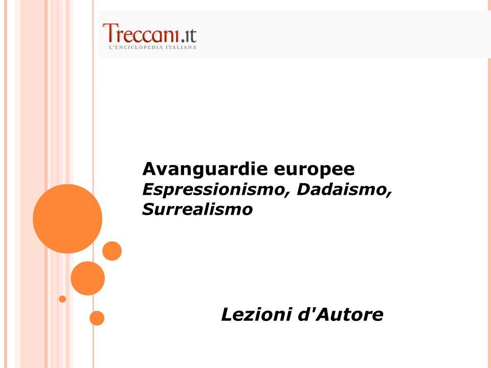 Avanguardie europee Lezioni d Autore