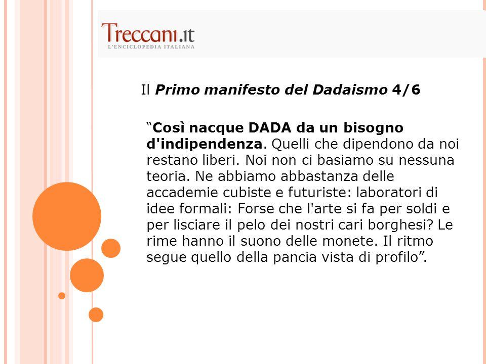 Il Primo manifesto del Dadaismo 4/6