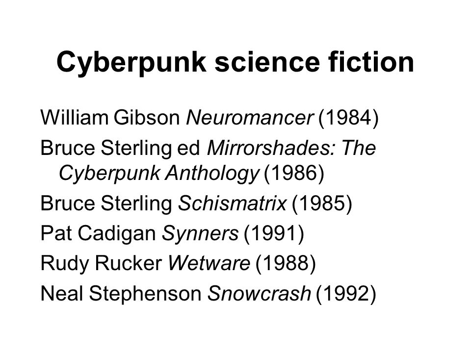 Cyberpunk science fiction