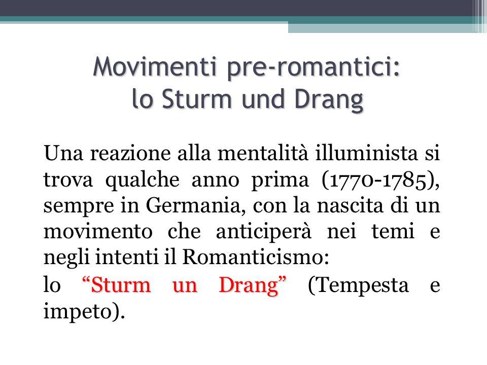 Movimenti pre-romantici: lo Sturm und Drang