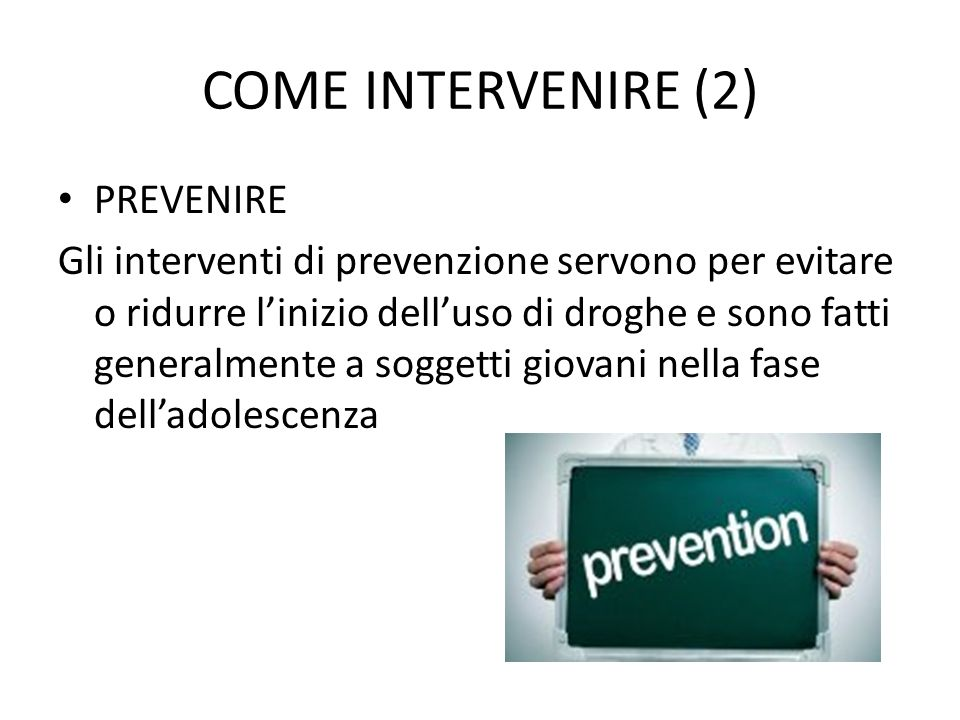 COME INTERVENIRE (2) PREVENIRE