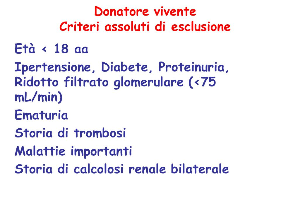 Donatore vivente Criteri assoluti di esclusione