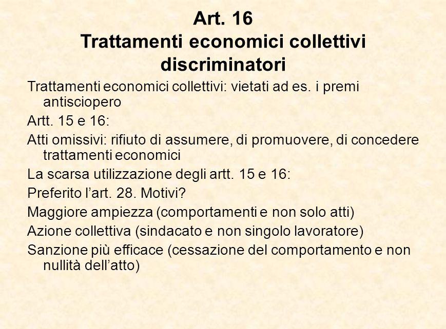 Art. 16 Trattamenti economici collettivi discriminatori