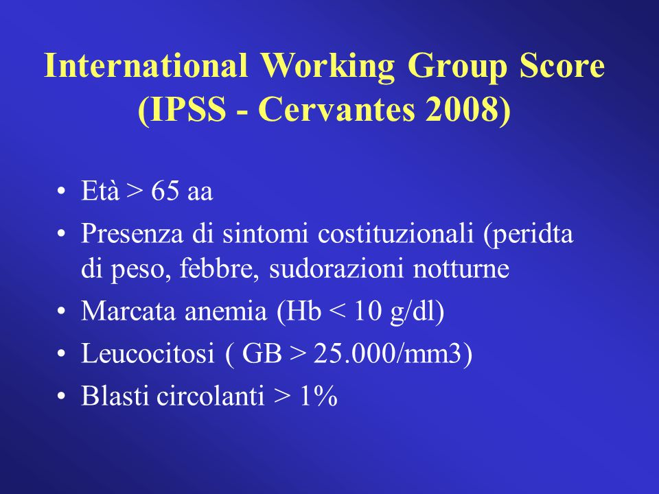 International Working Group Score (IPSS - Cervantes 2008)