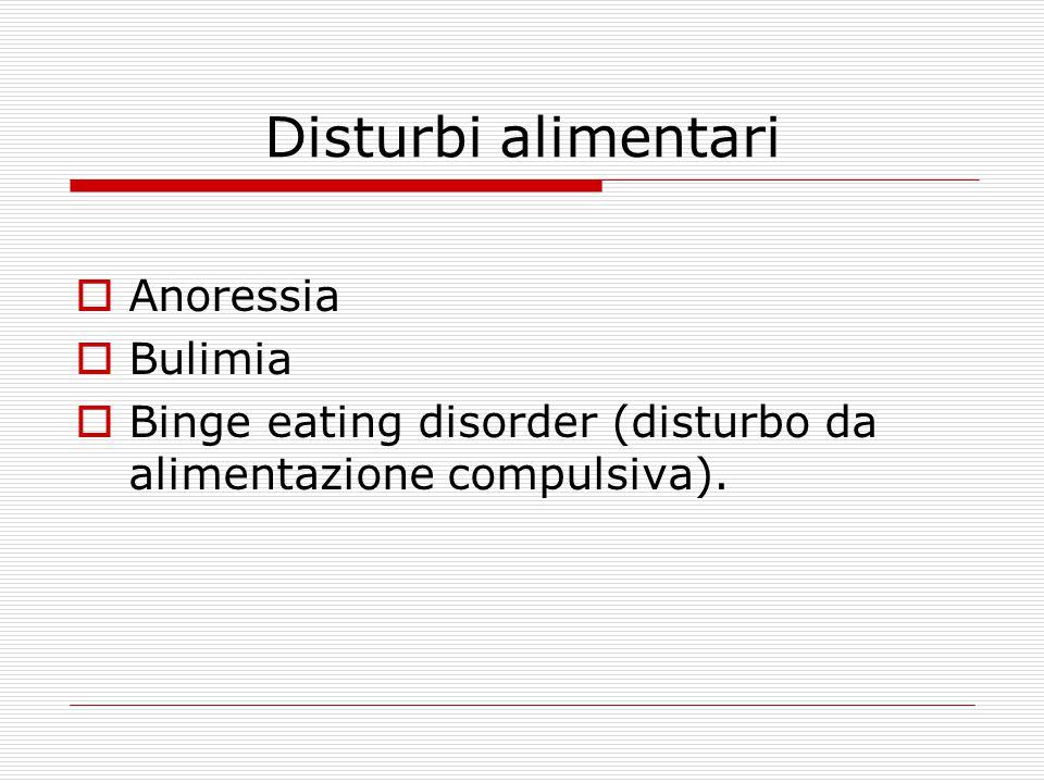 Disturbi alimentari Anoressia Bulimia
