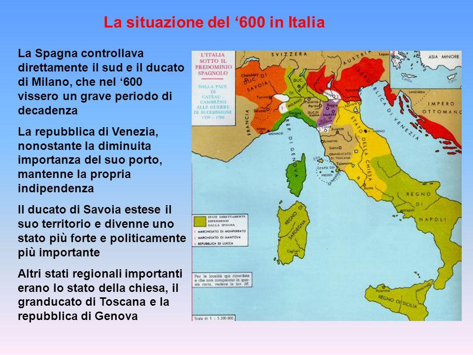 La situazione del '600 in Italia
