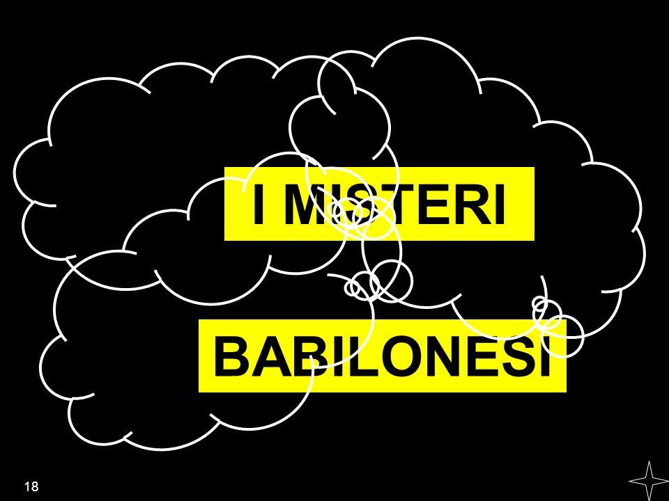 I MISTERI BABILONESI 18