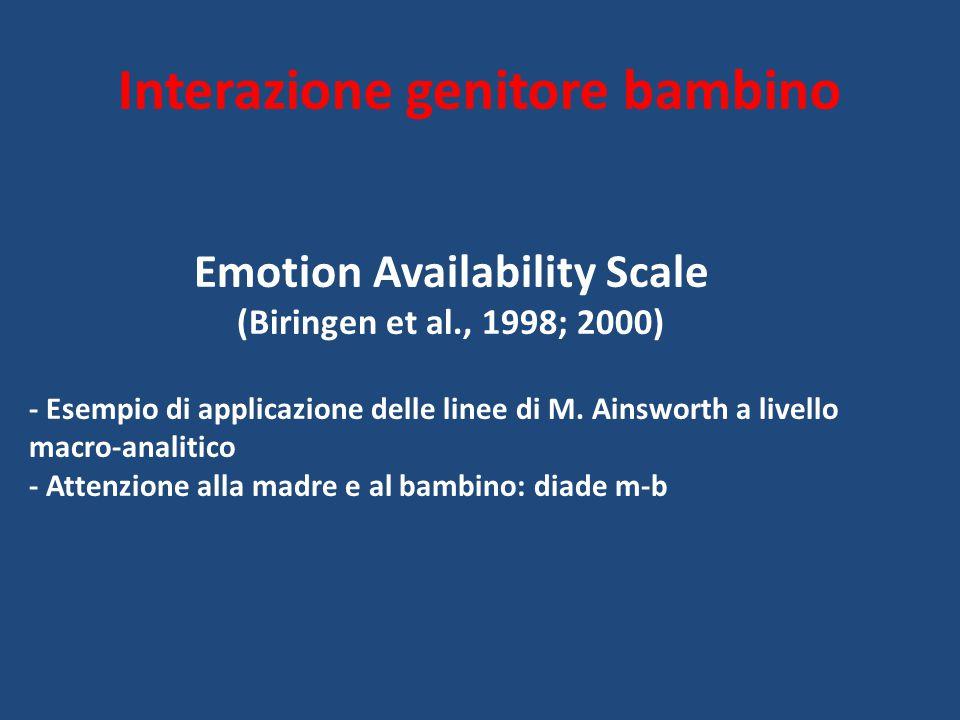 Interazione genitore bambino Emotion Availability Scale