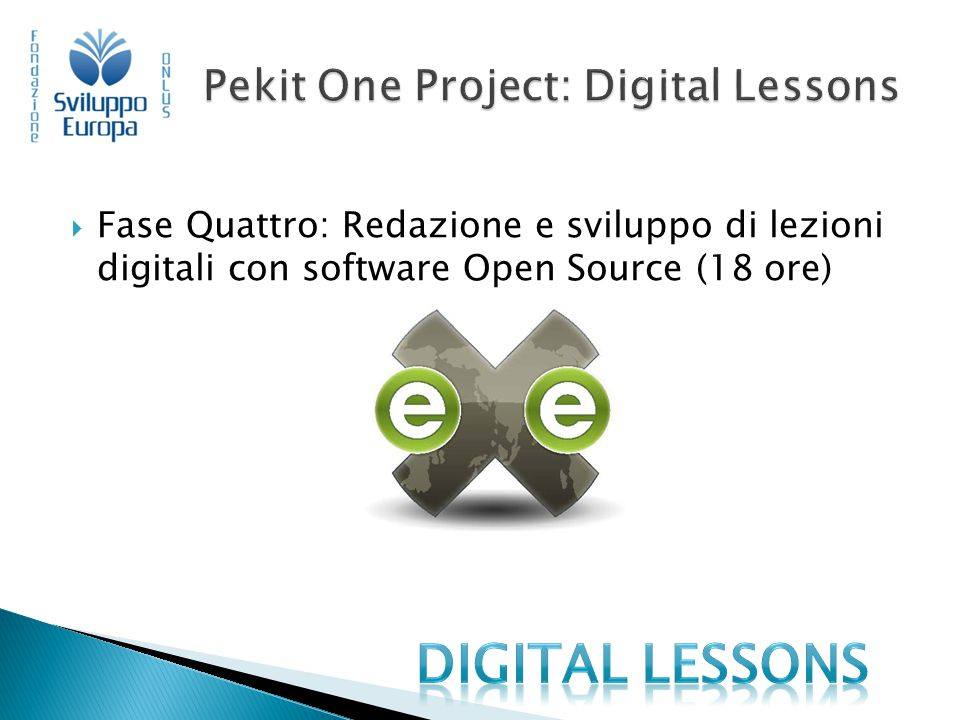 Pekit One Project: Digital Lessons