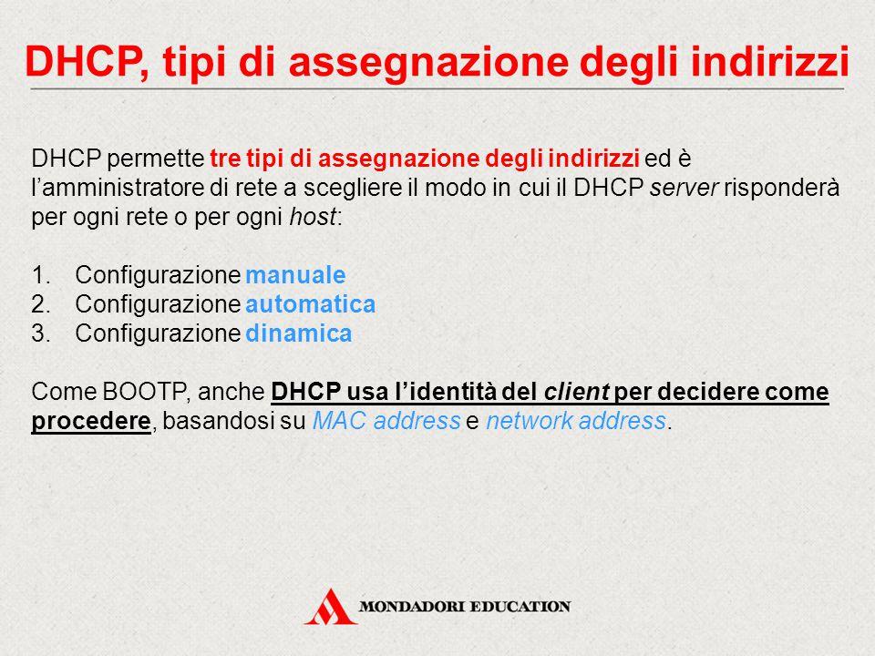 DHCP, tipi di assegnazione degli indirizzi