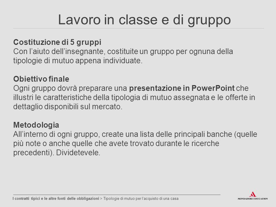 Lavoro in classe e di gruppo