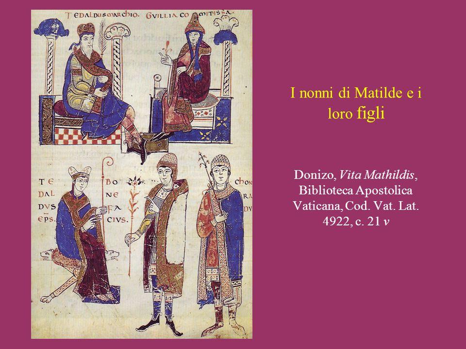 I nonni di Matilde e i loro figli Donizo, Vita Mathildis, Biblioteca Apostolica Vaticana, Cod.