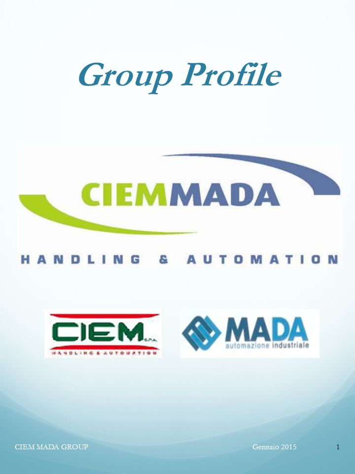 Group Profile CIEM MADA GROUP Gennaio 2015