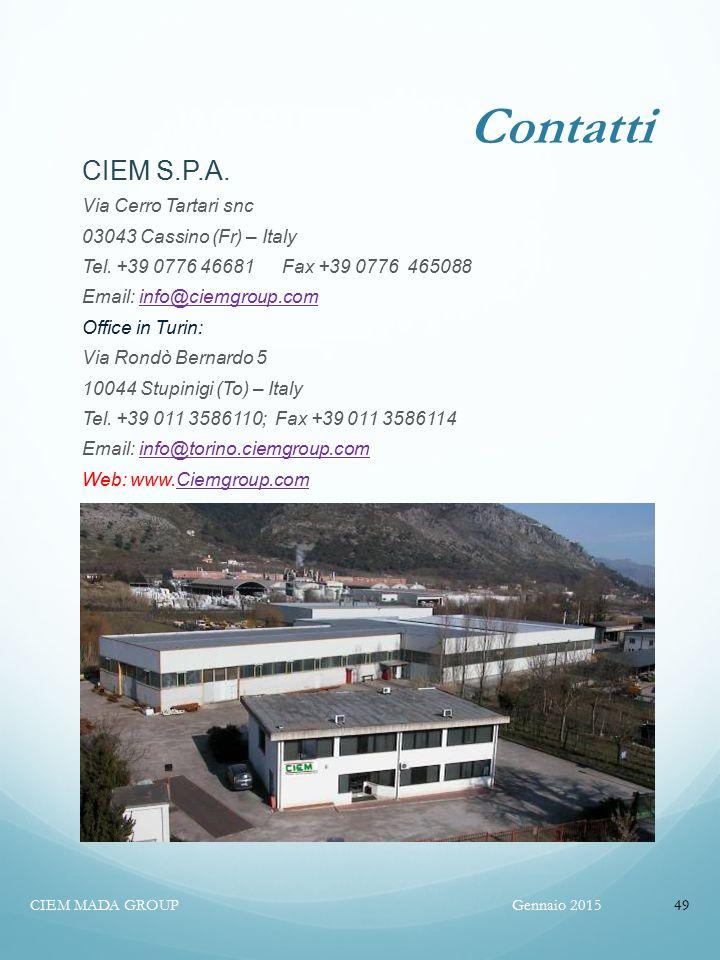 Contatti CIEM S.P.A. Via Cerro Tartari snc 03043 Cassino (Fr) – Italy