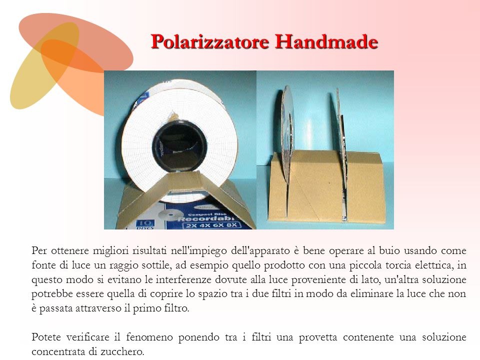 Polarizzatore Handmade