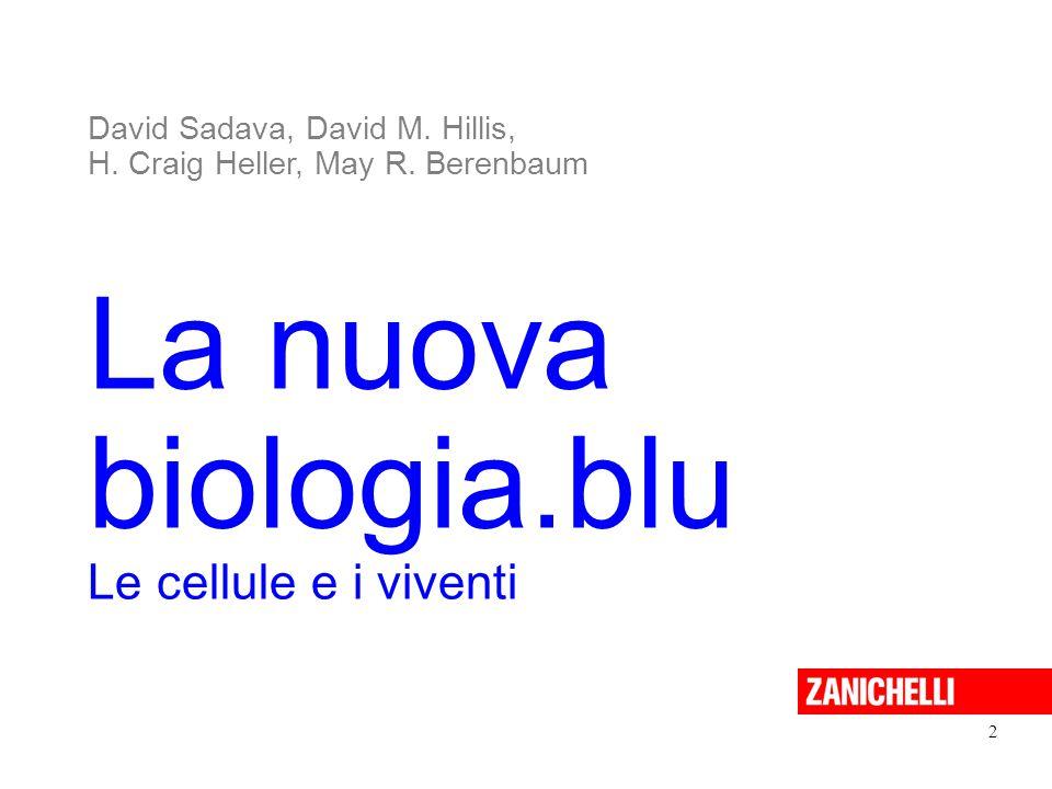 La nuova biologia.blu Le cellule e i viventi