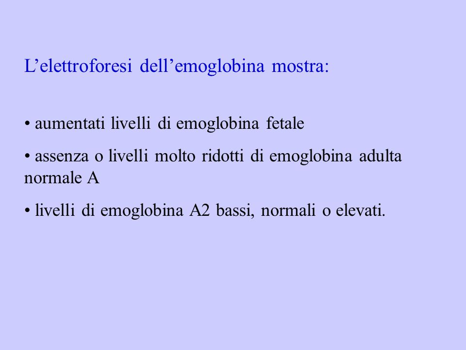 L'elettroforesi dell'emoglobina mostra: