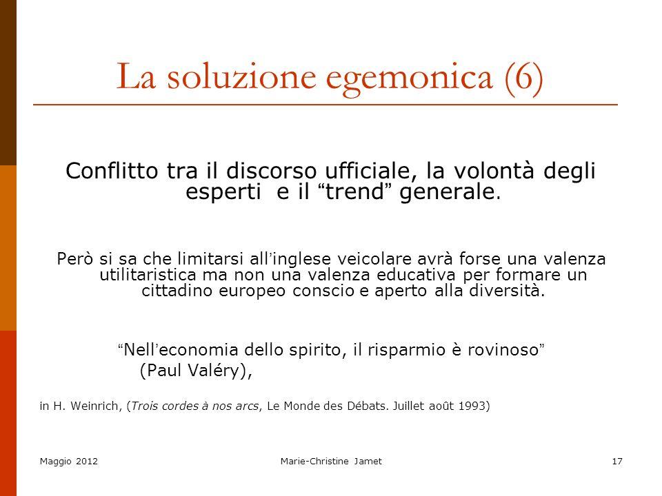 La soluzione egemonica (6)