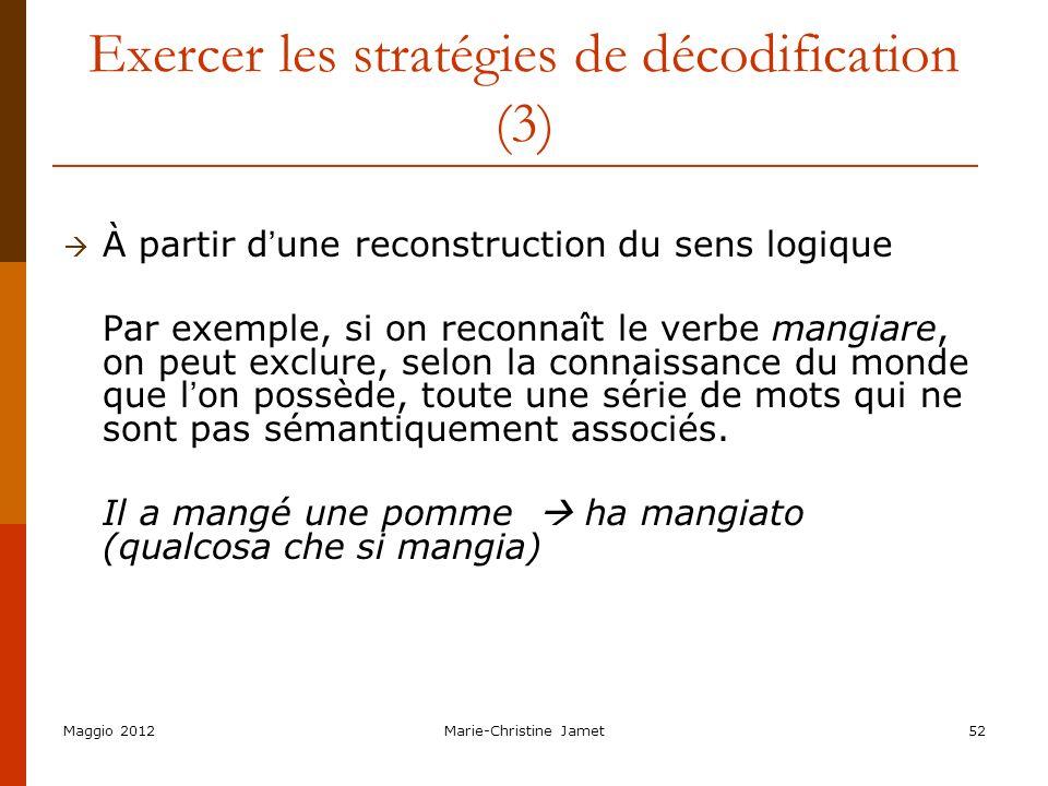 Exercer les stratégies de décodification (3)