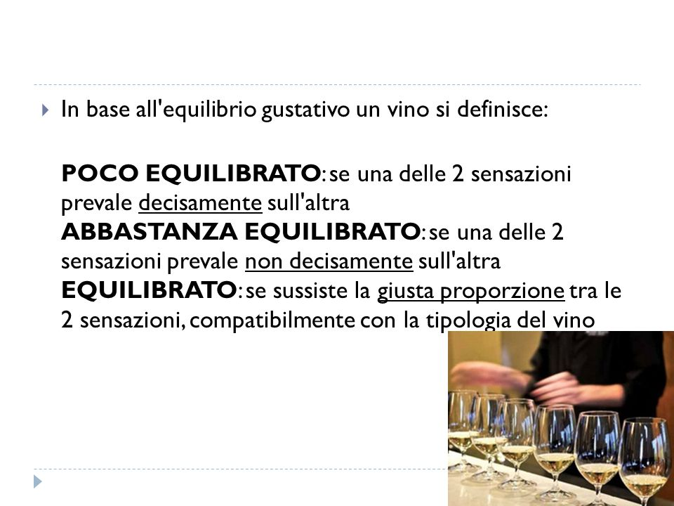 In base all equilibrio gustativo un vino si definisce: