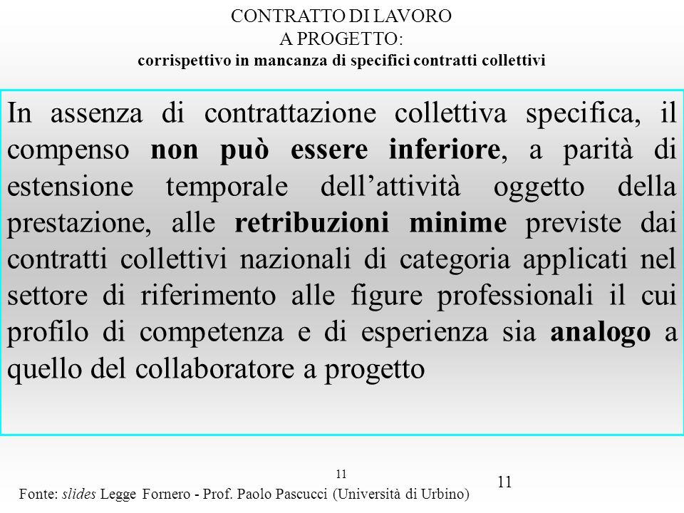 1111 CONTRATTO DI LAVORO A PROGETTO: corrispettivo in mancanza di specifici contratti collettivi.
