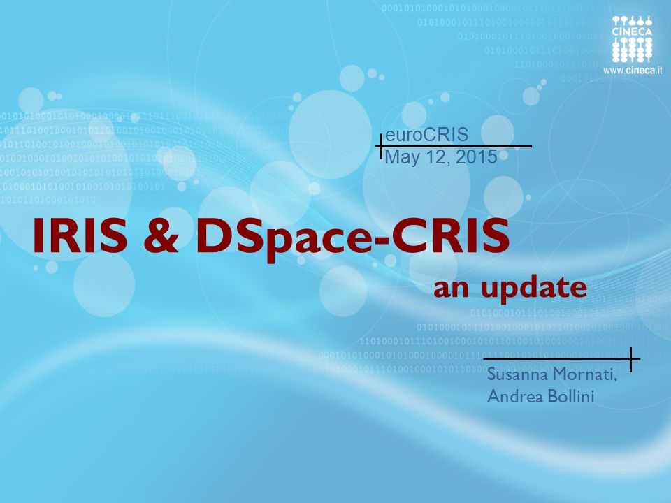 IRIS & DSpace-CRIS an update