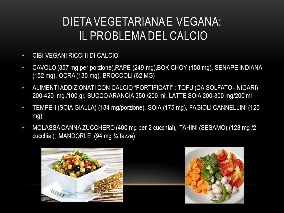 DIETA VEGETARIANA E VEGANA: IL PROBLEMA DEL CALCIO