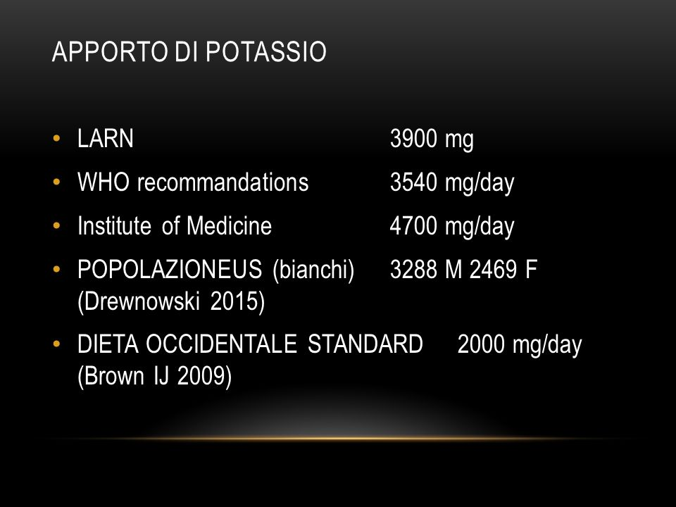 APPORTO DI POTASSIO LARN 3900 mg WHO recommandations 3540 mg/day
