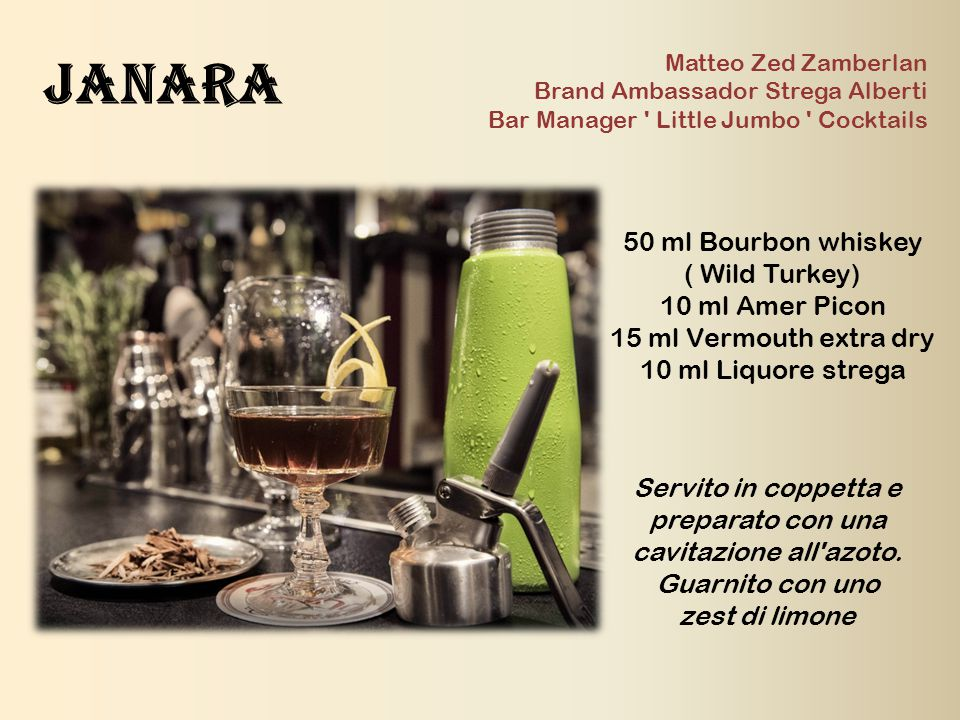 Janara 50 ml Bourbon whiskey ( Wild Turkey) 10 ml Amer Picon