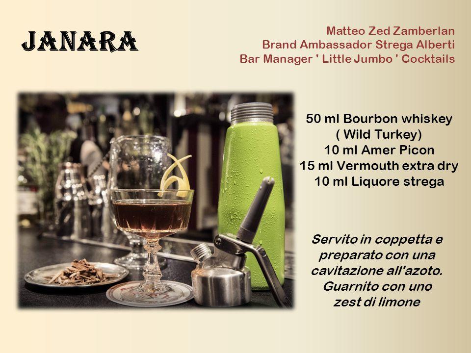 Janara 50 ml Bourbon whiskey ( Wild Turkey) 10 ml Amer Picon