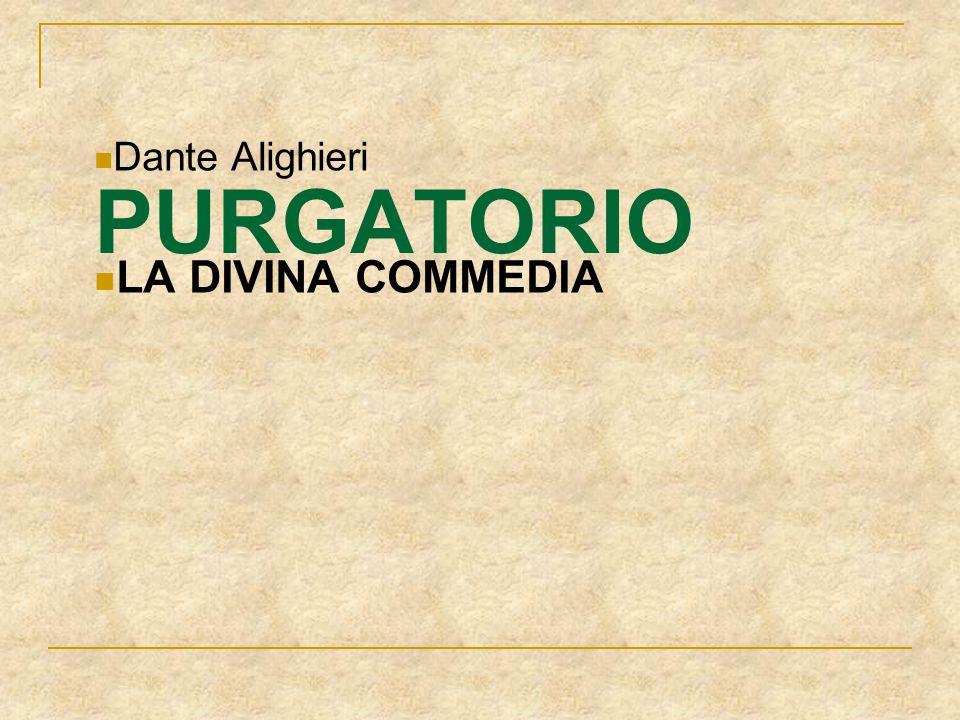 Dante Alighieri LA DIVINA COMMEDIA PURGATORIO