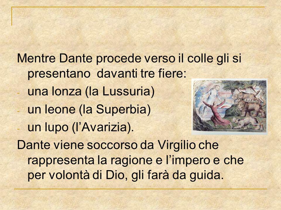 Mentre Dante procede verso il colle gli si presentano davanti tre fiere: