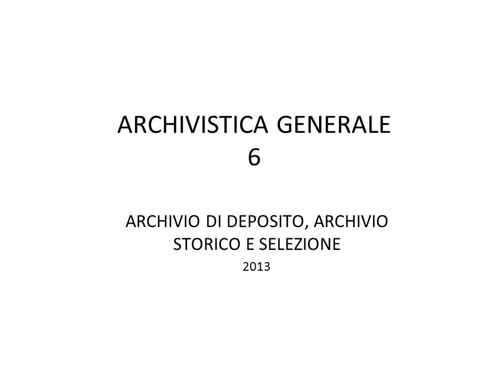 ARCHIVISTICA GENERALE 6