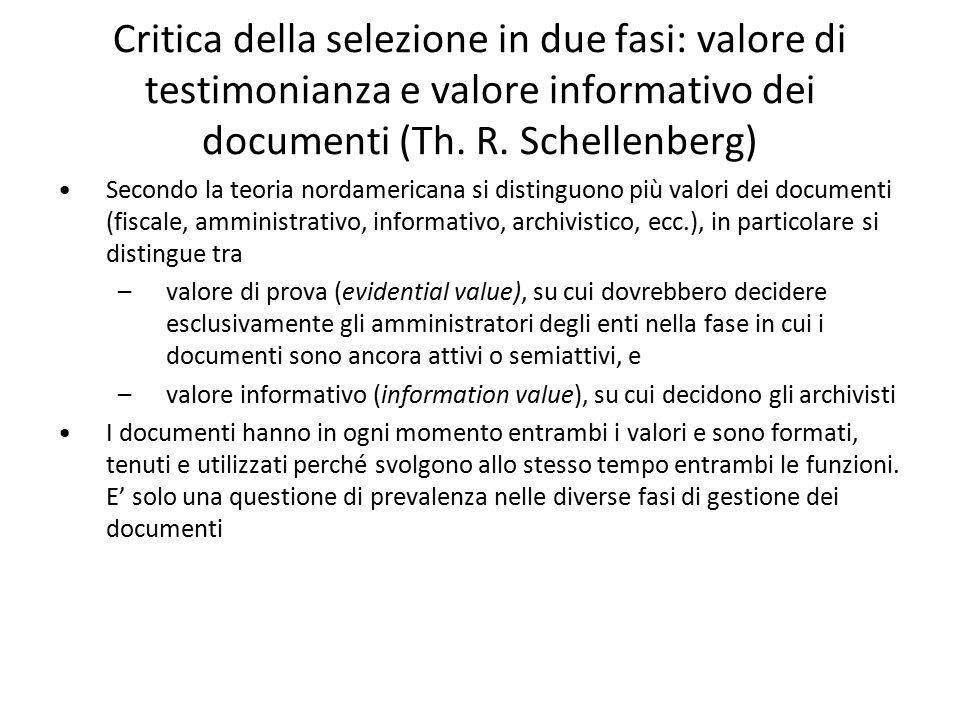 Critica della selezione in due fasi: valore di testimonianza e valore informativo dei documenti (Th. R. Schellenberg)
