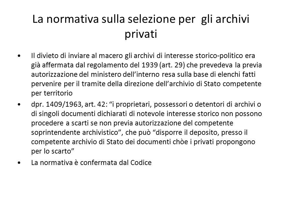 La normativa sulla selezione per gli archivi privati