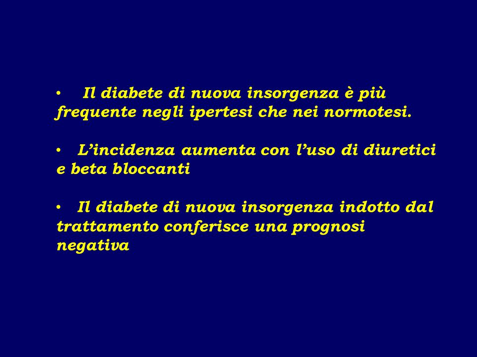 Il diabete di nuova insorgenza è più frequente negli ipertesi che nei normotesi.