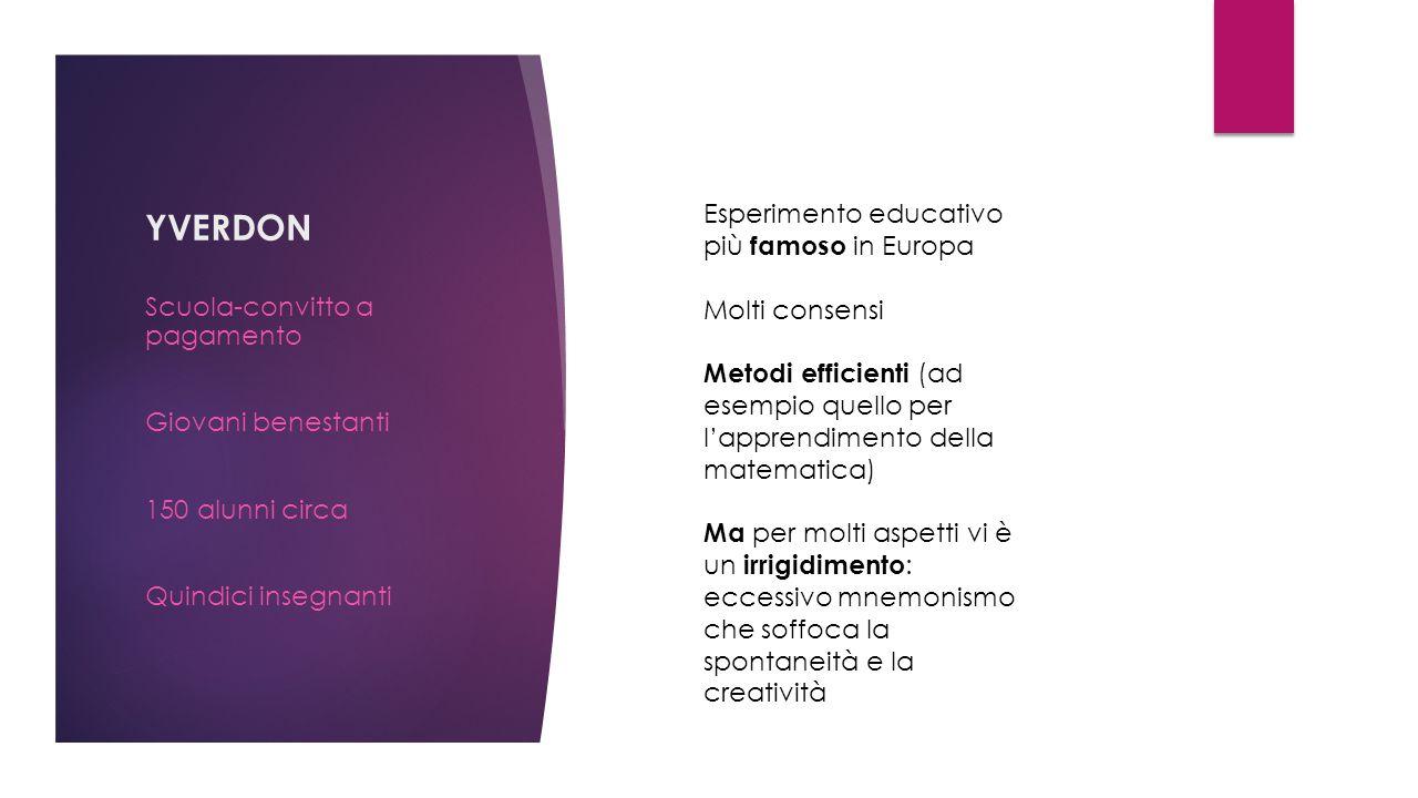 YVERDON Esperimento educativo più famoso in Europa Molti consensi