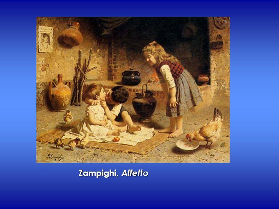 Zampighi, Affetto