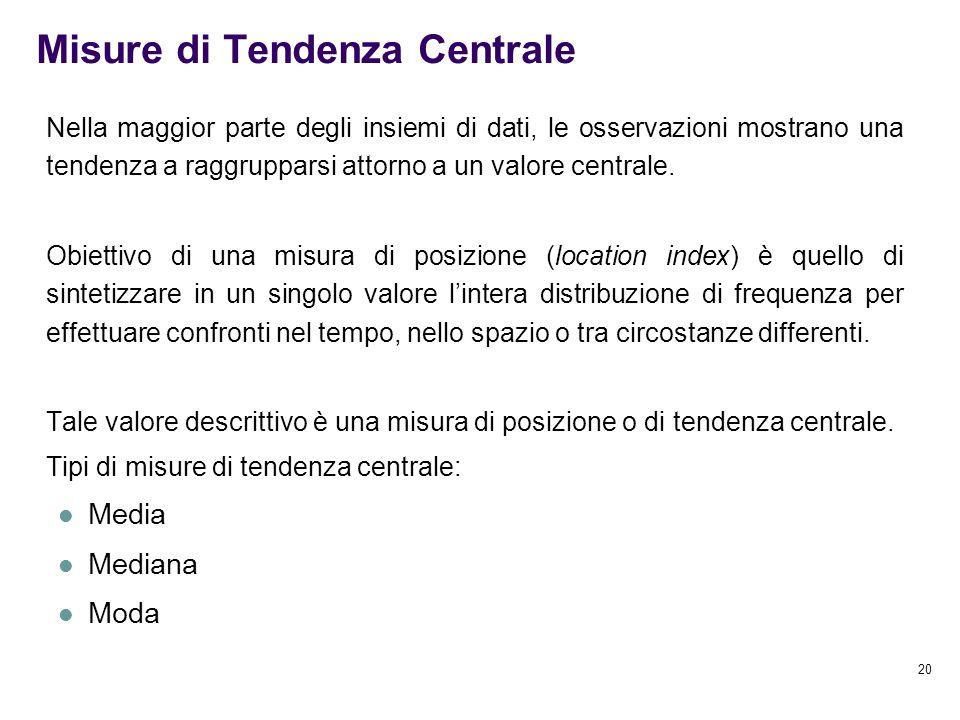 Misure di Tendenza Centrale