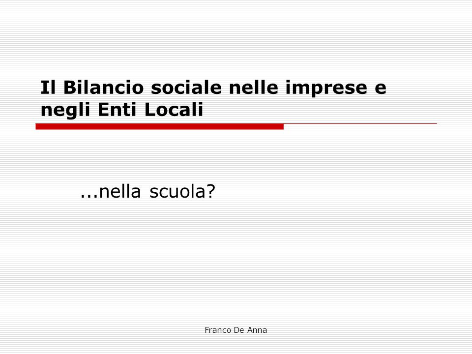 Il Bilancio sociale nelle imprese e negli Enti Locali
