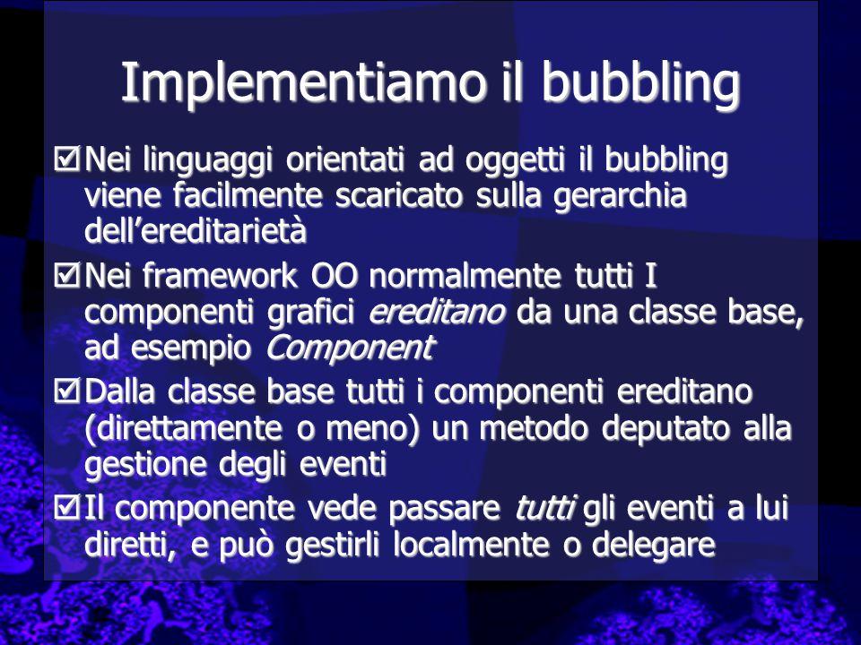 Implementiamo il bubbling