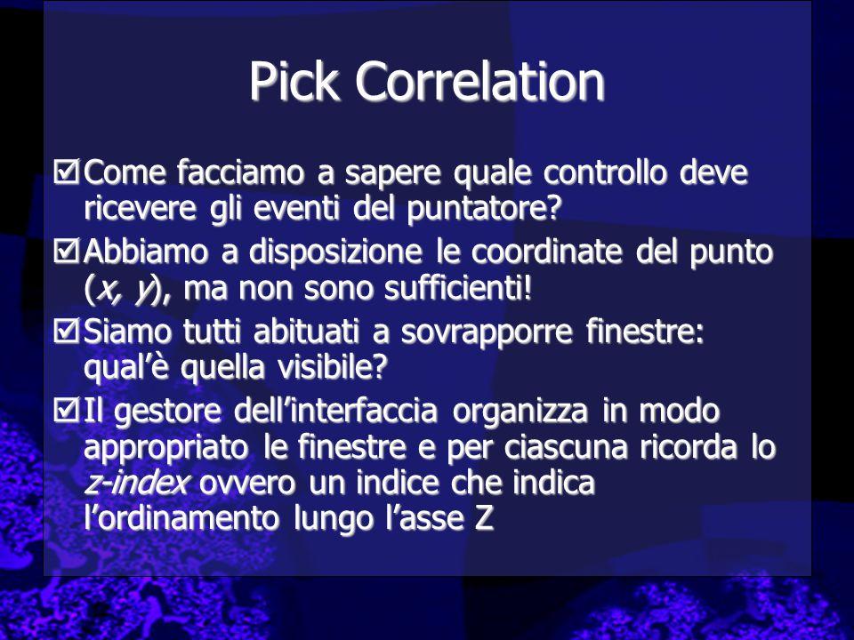 Pick Correlation Come facciamo a sapere quale controllo deve ricevere gli eventi del puntatore