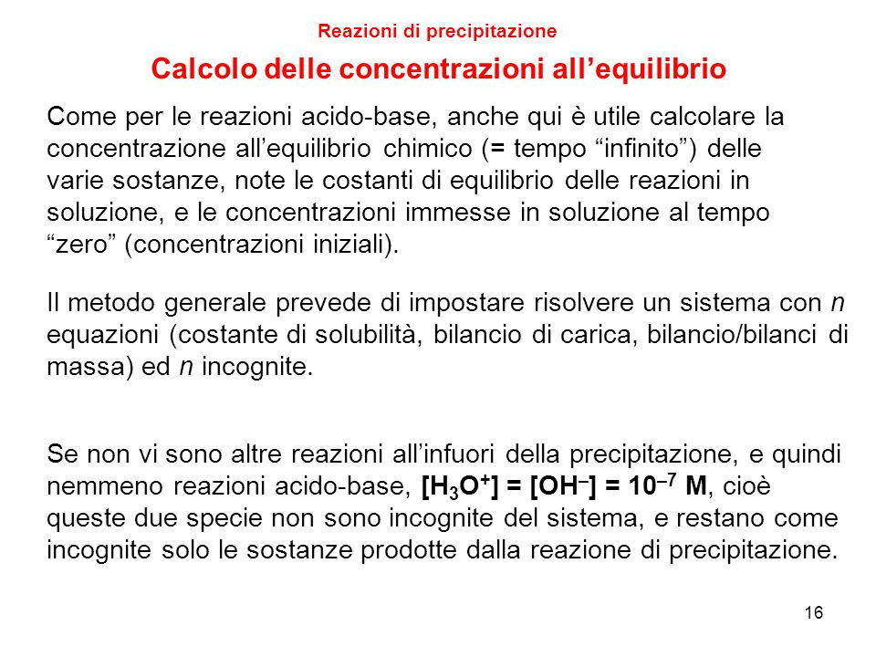 Reazioni di precipitazione Calcolo delle concentrazioni all'equilibrio