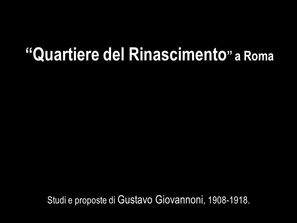 Studi e proposte di Gustavo Giovannoni, 1908-1918.