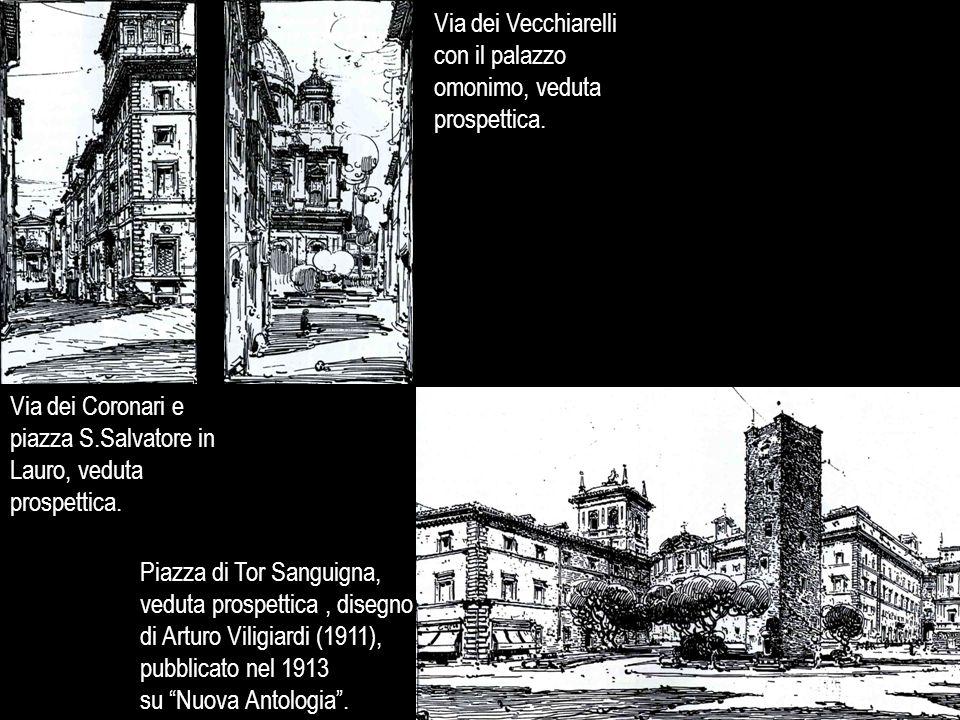 Via dei Vecchiarelli con il palazzo omonimo, veduta prospettica.