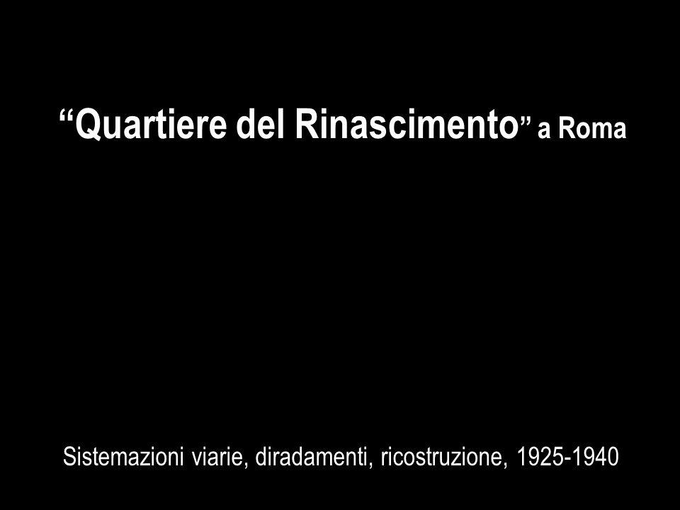 Sistemazioni viarie, diradamenti, ricostruzione, 1925-1940