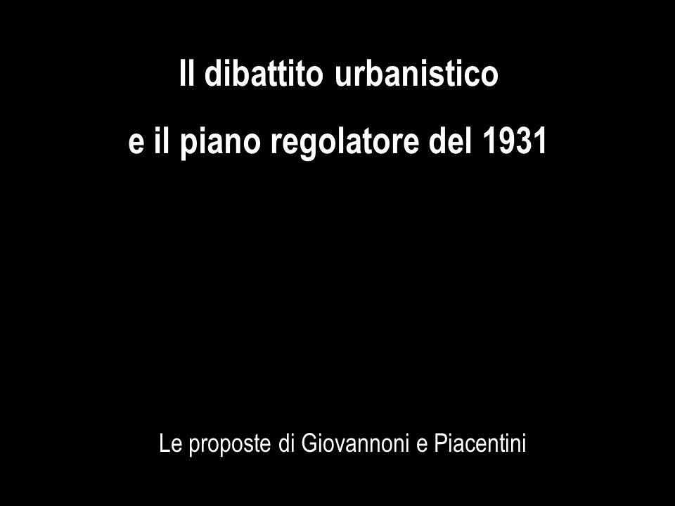 Il dibattito urbanistico e il piano regolatore del 1931